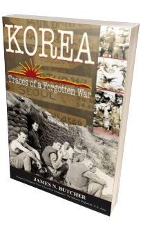 korea traces of a forgotten war butcher james