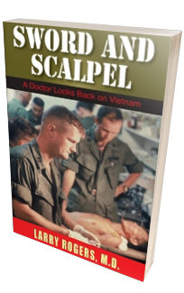 Sword And Scalpel Larry Rogers Md Hellgate Press